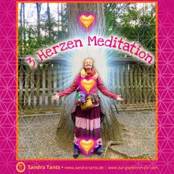 Die 3-Herzen-Meditation mit Sandra Tants