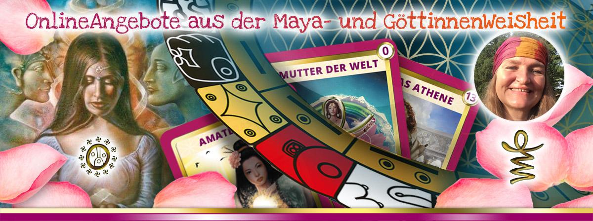 OnlineAngebote aus der Maya- und GoettinnenWeisheit