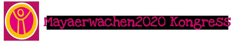 MayaErwachen2020-Kongress
